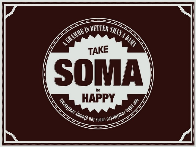 Cyber Soma – The New Drug of a Brave New World